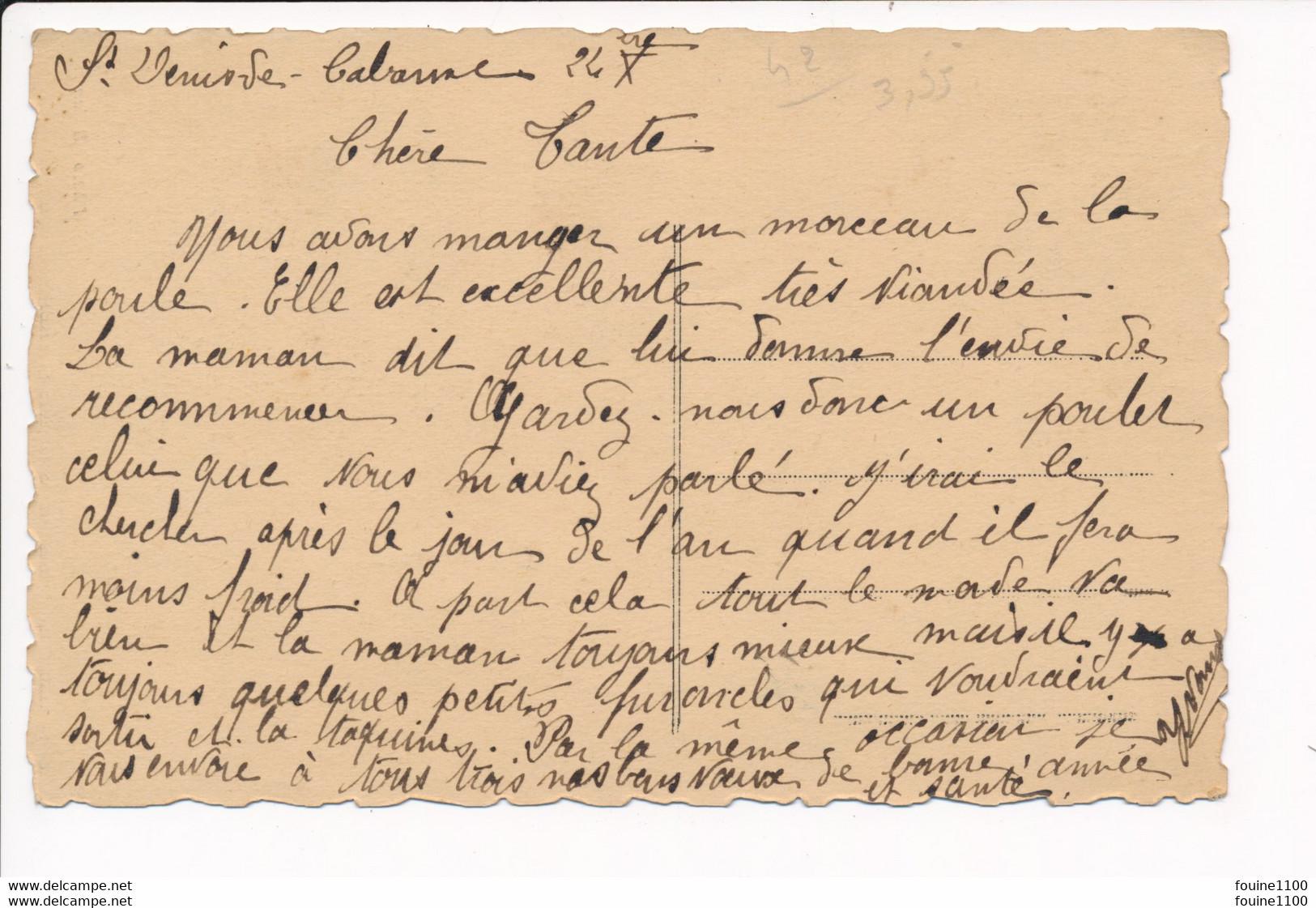 Carte De SAINT DENIS DE CABANNE  école Libre De Filles ( Recto Verso ) - Otros Municipios