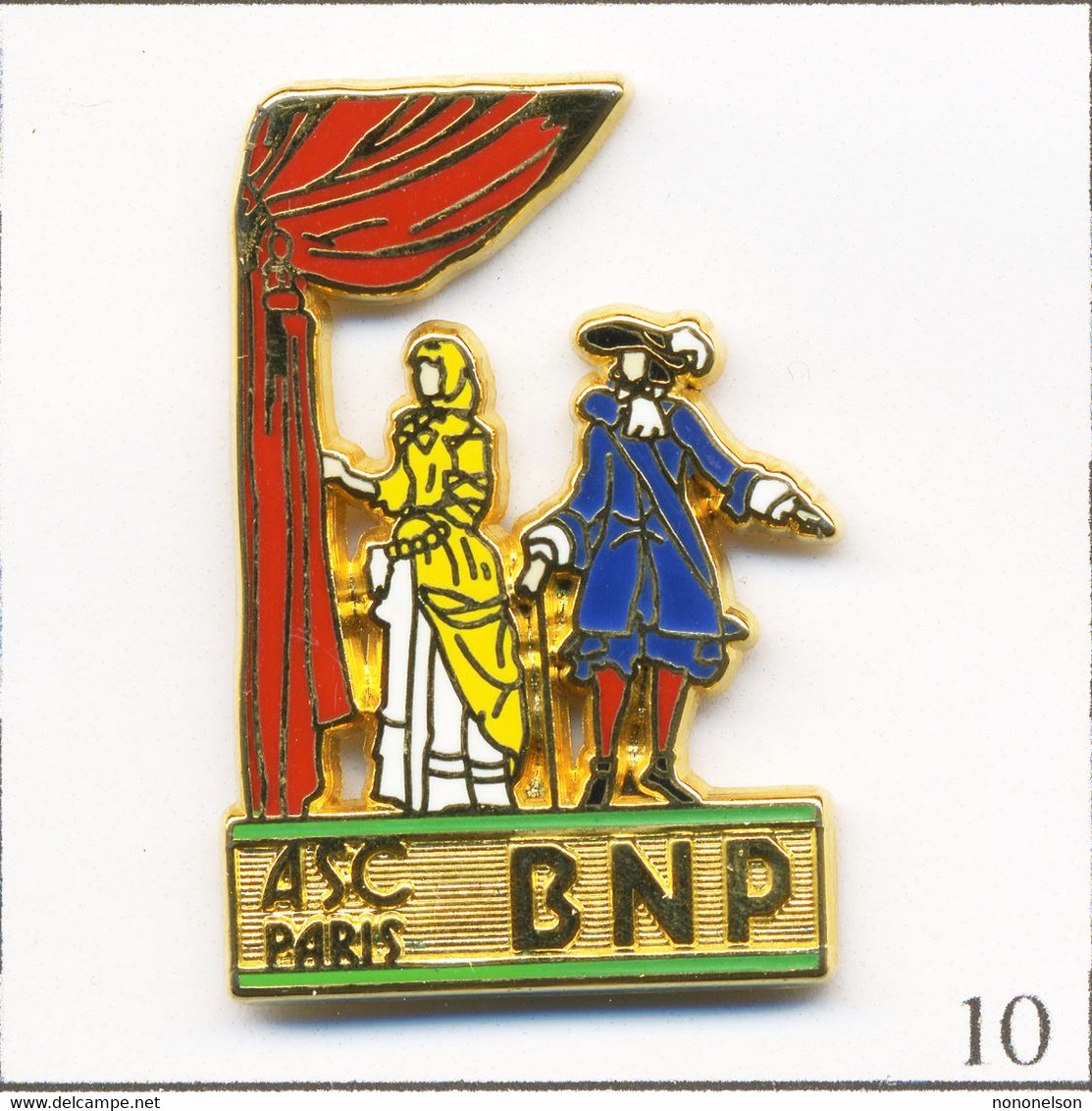 Pin's Banque / Assurance - BNP / ASC Paris - Théâtre. Estampillé Ballard. Zamac. T738-10 - Banks