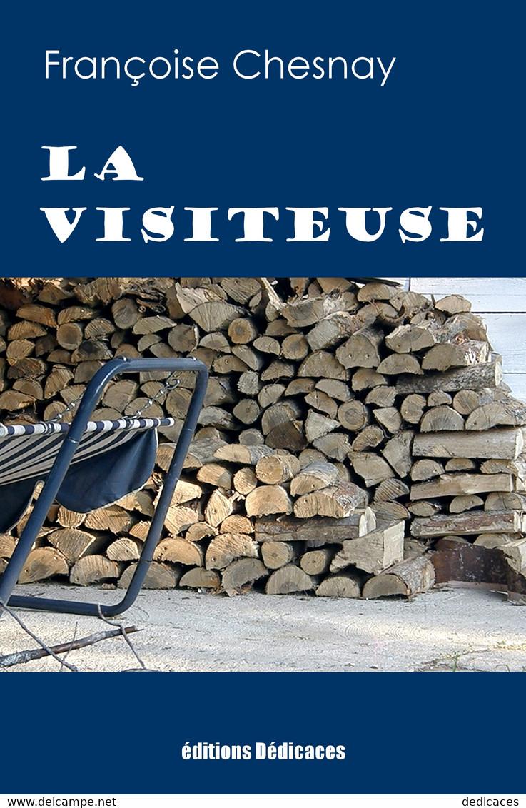 La Visiteuse, Par Françoise Chesnay - Autres