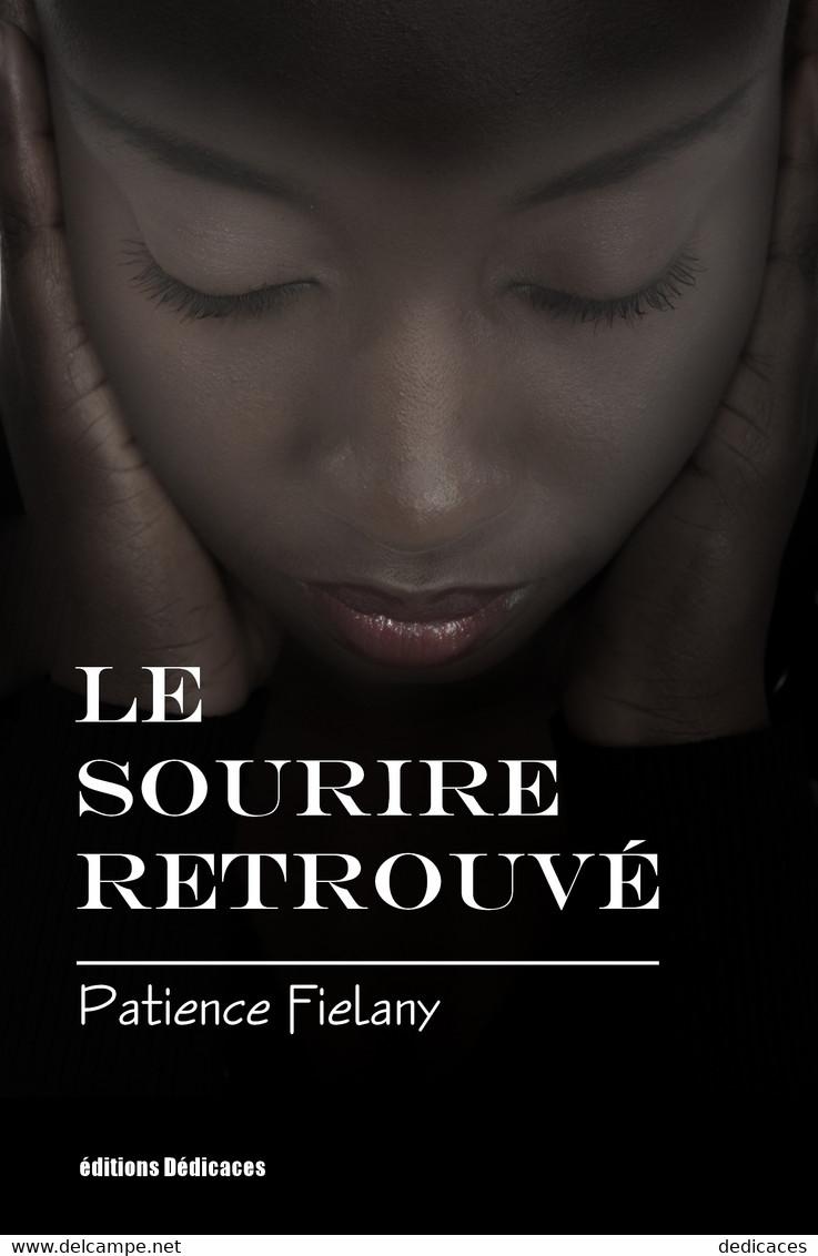 Le Sourire Retrouvé, Par Patience Fiélany - Romantique