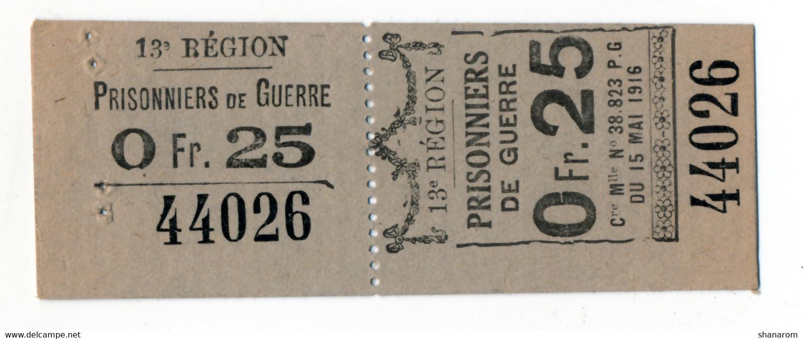 1914- 1918 // P.O.W. // Bon De Prisonnier De Guerre // 13ème REGION // 25 Centimes - Bons & Nécessité