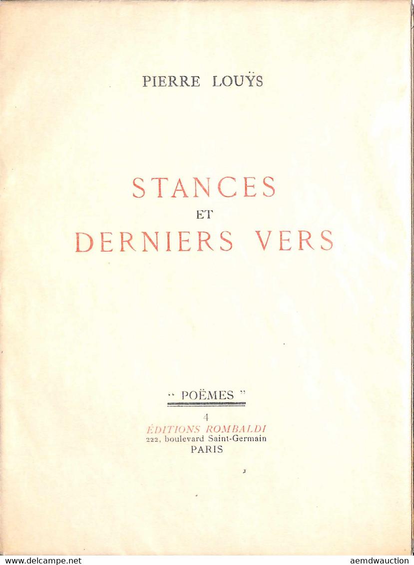 Pierre LOUŸS - Stances Et Derniers Vers, Présentés Par - Sin Clasificación