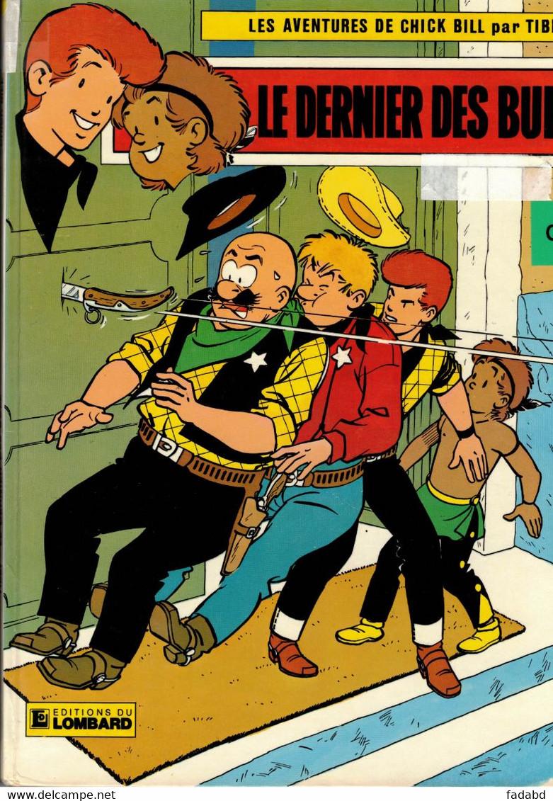 LES AVENTURES DE CHICK BILL PAR TIBET LE DERNIER DES BULL LOMBARD ANNEE MARS 1983 - Chick Bill