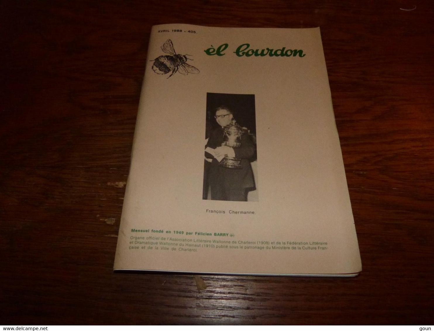Revue En Wallon El Bourdon Avril 1988 405 François Chermanne 54 Pages 110gr - Poetry