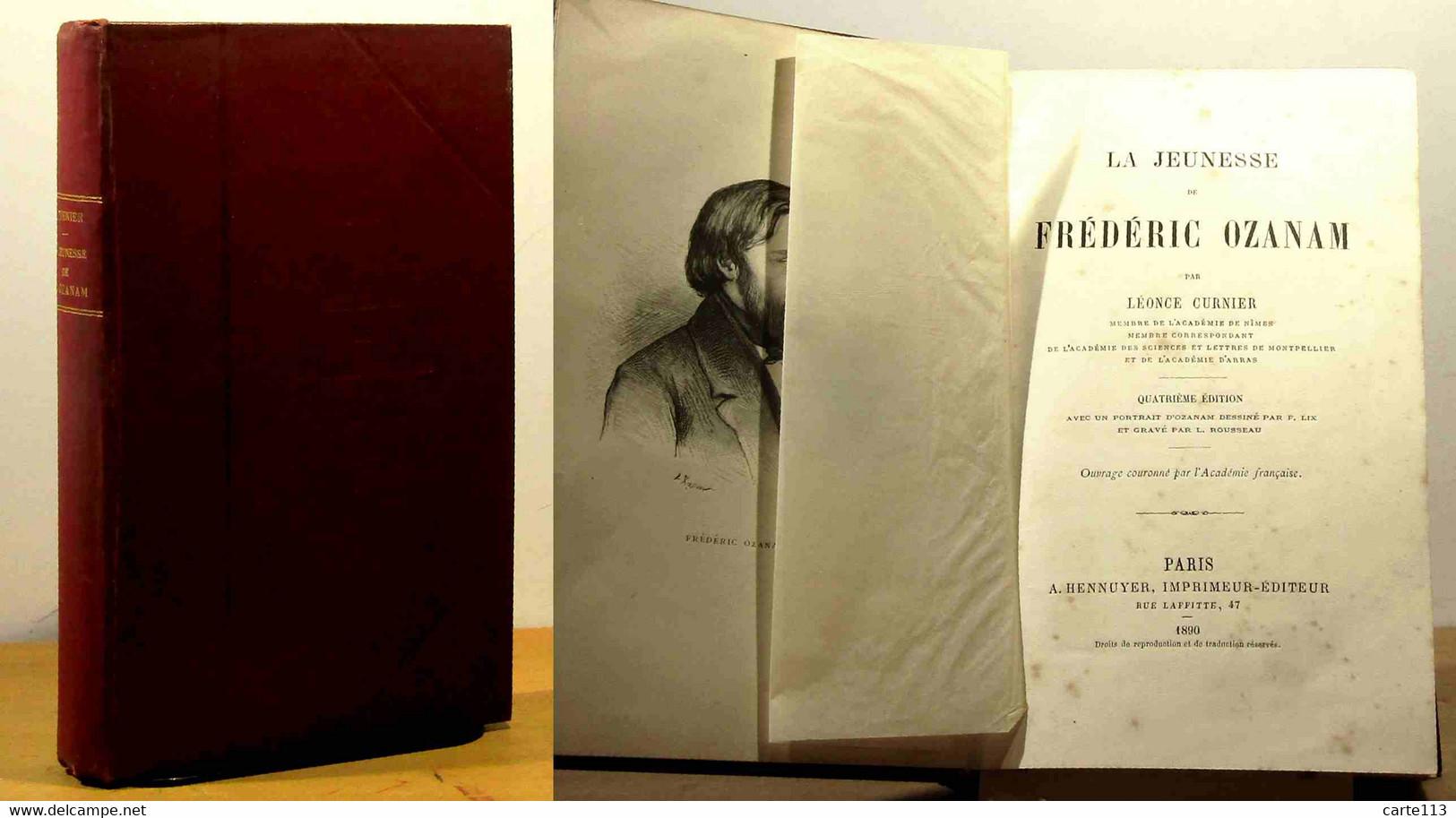 CURNIER Leonce - LA JEUNESSE DE FREDERIC OZANAM - 1801-1900