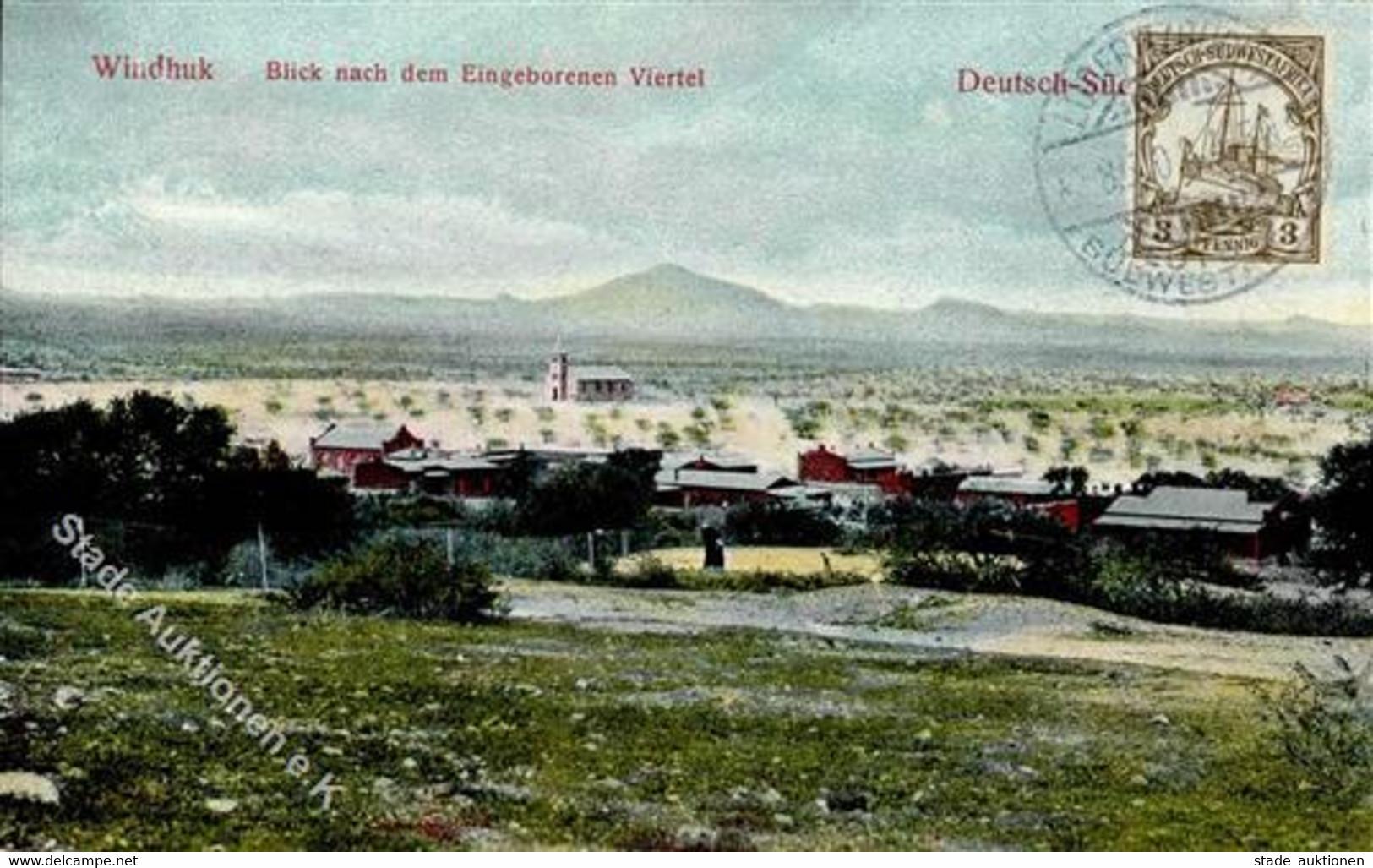 Kolonien Deutsch Südwestafrika Windhuk Blick Nach Dem Eingeborenenviertel 1908 I-II Colonies - Afrika