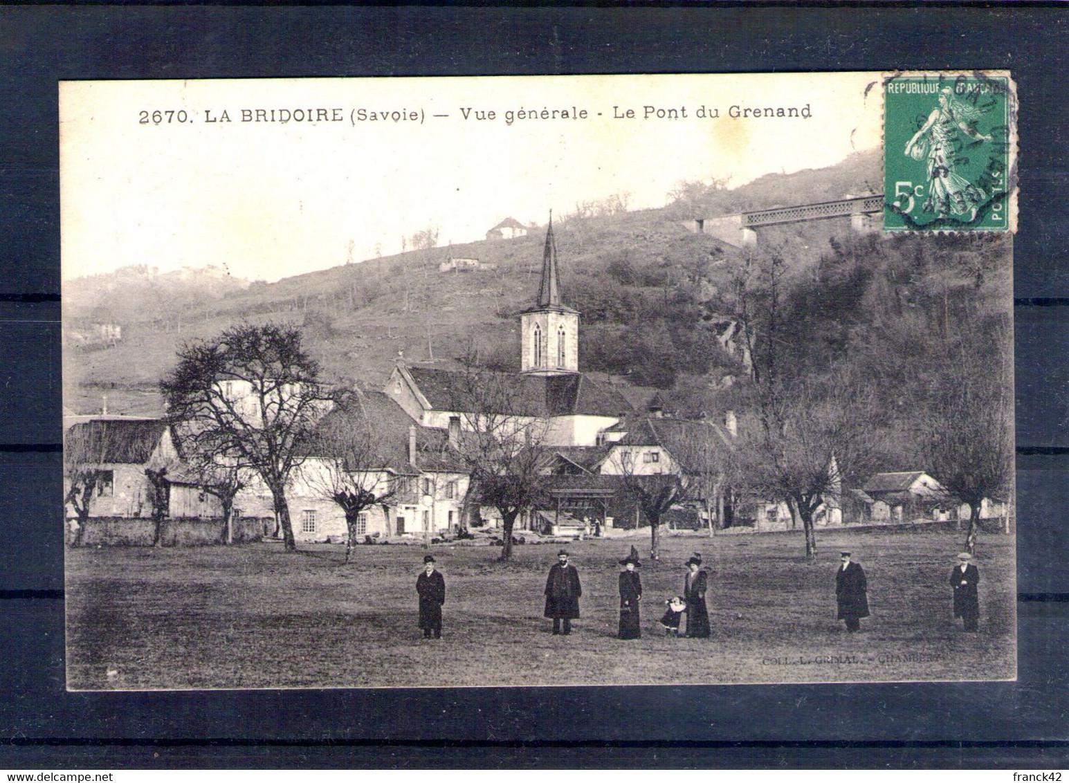 73. La Bridoire. Vue Générale. Le Pont Du Grenand - Other Municipalities
