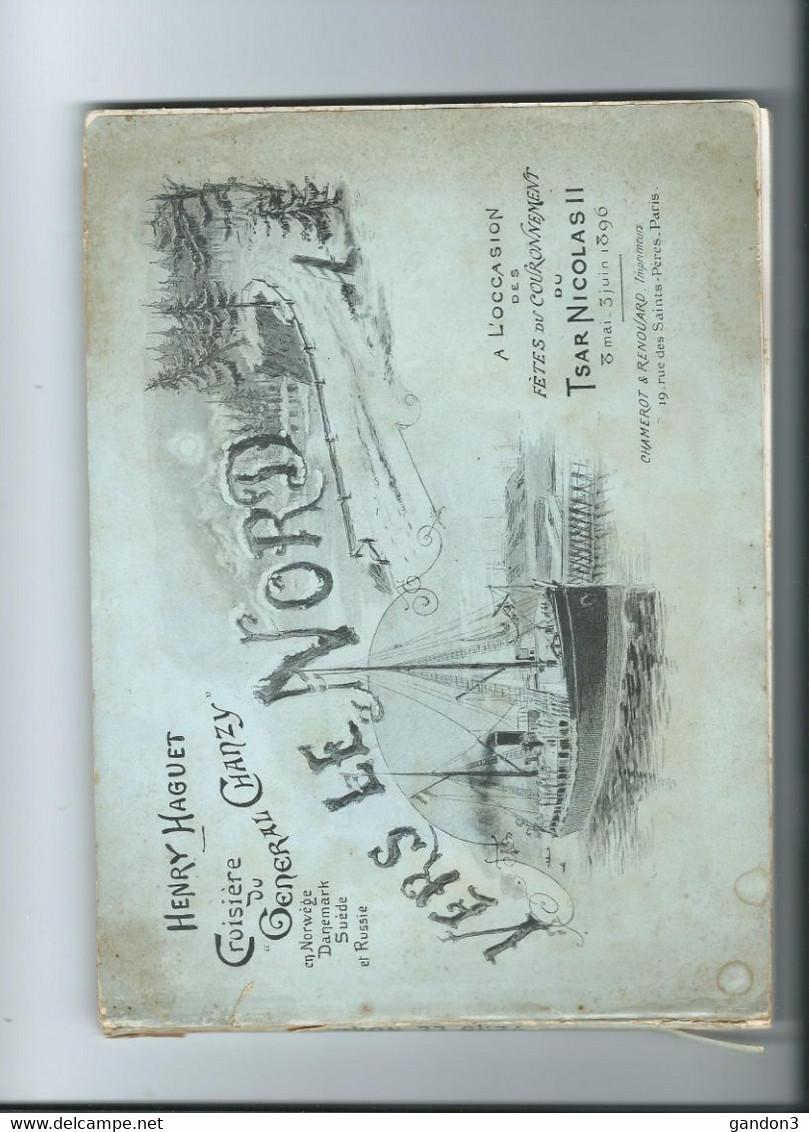 Croisière Du Général CHANZY à L'Occasion Des Fêtes Du Couronnement Du TSAR NICOLAS II - 8 Mai - 3 Juin 1896 - - Collections