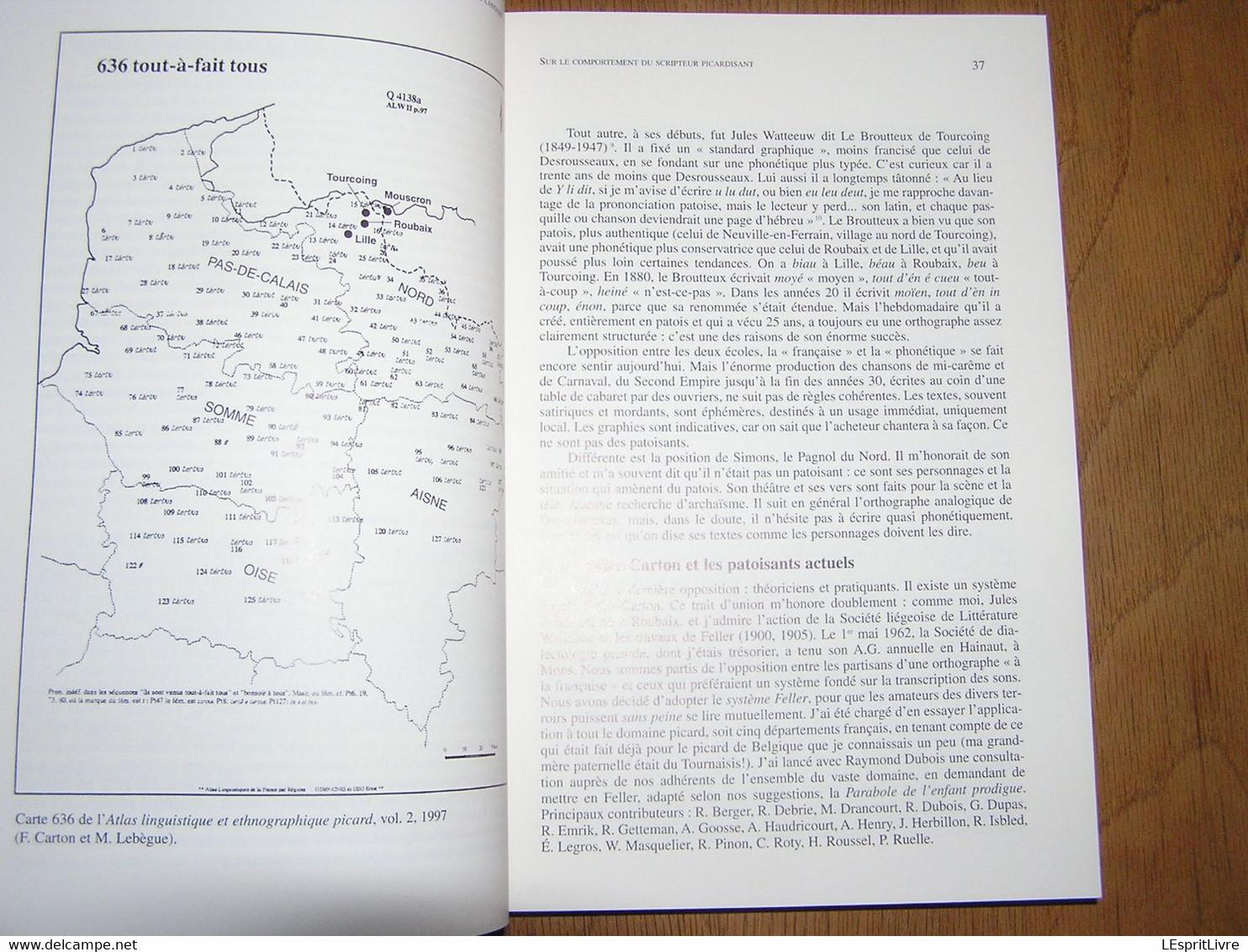 ECRIRE LES LANGUES D'OÏL Régionalisme Hainaut Borinage Patois Dialecte Wallon Parler Wallon Orthographe Picard - Bélgica