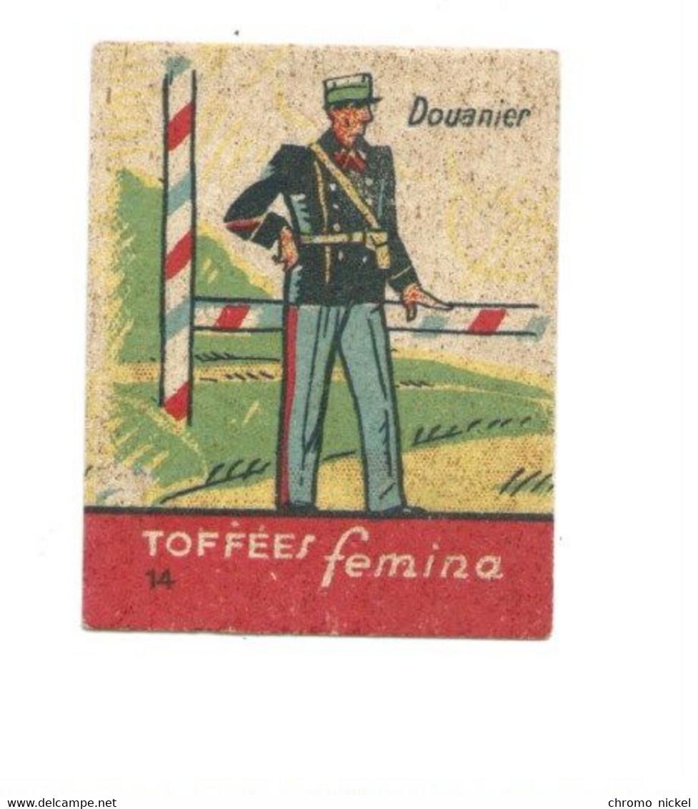 Chromo Douanier Armée Française Rare Pub: Femina TB 47 X 37 Mm 2 Scans - Altri