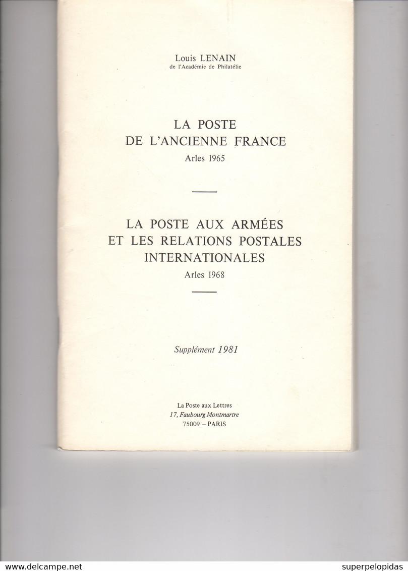 Louis LENAIN  La Poste De L'ancienne France Avec Ses 4 Supplements, Neufs  Total 1130 Pages  Environ 2 Kg - Prephilately