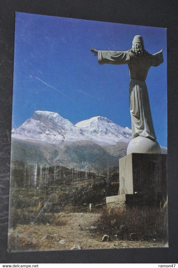 Cristo De Yungay Y Nevado Huascaran - Peru