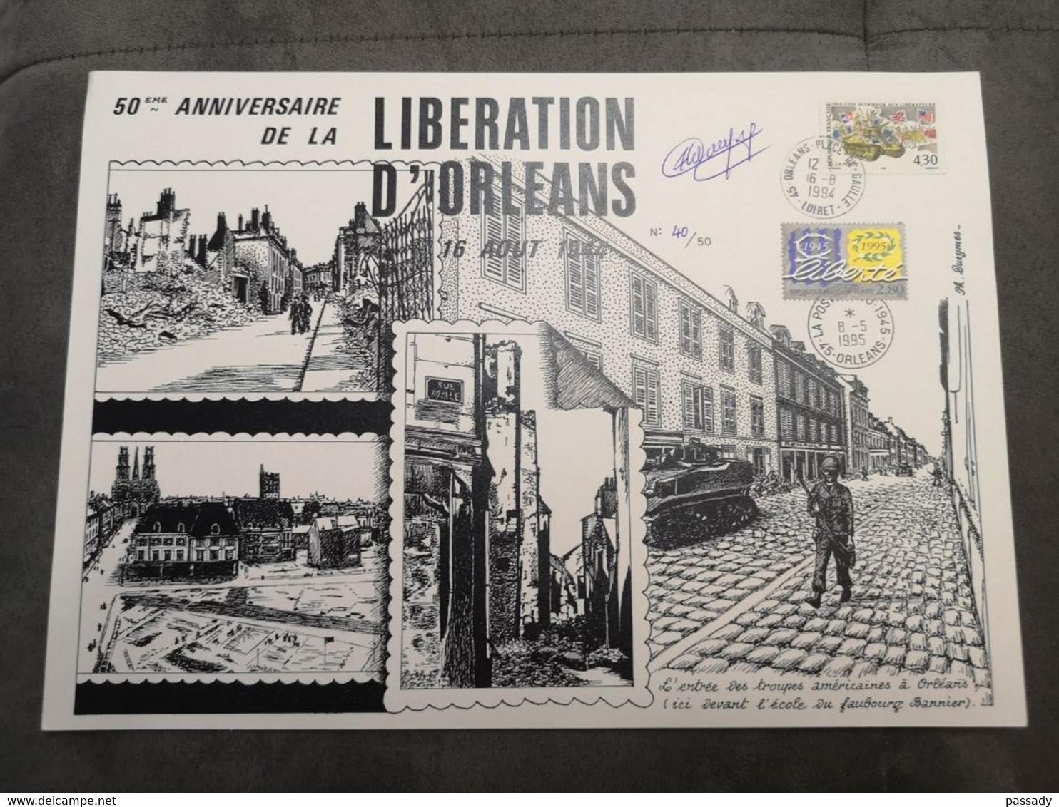 ⭐ FRANCE FDC Document ULTRA RARE Signé Et Limité N°40/50 50e Anniversaire Libération D'Orléans 1995 1er Jour ⭐ - 1990-1999