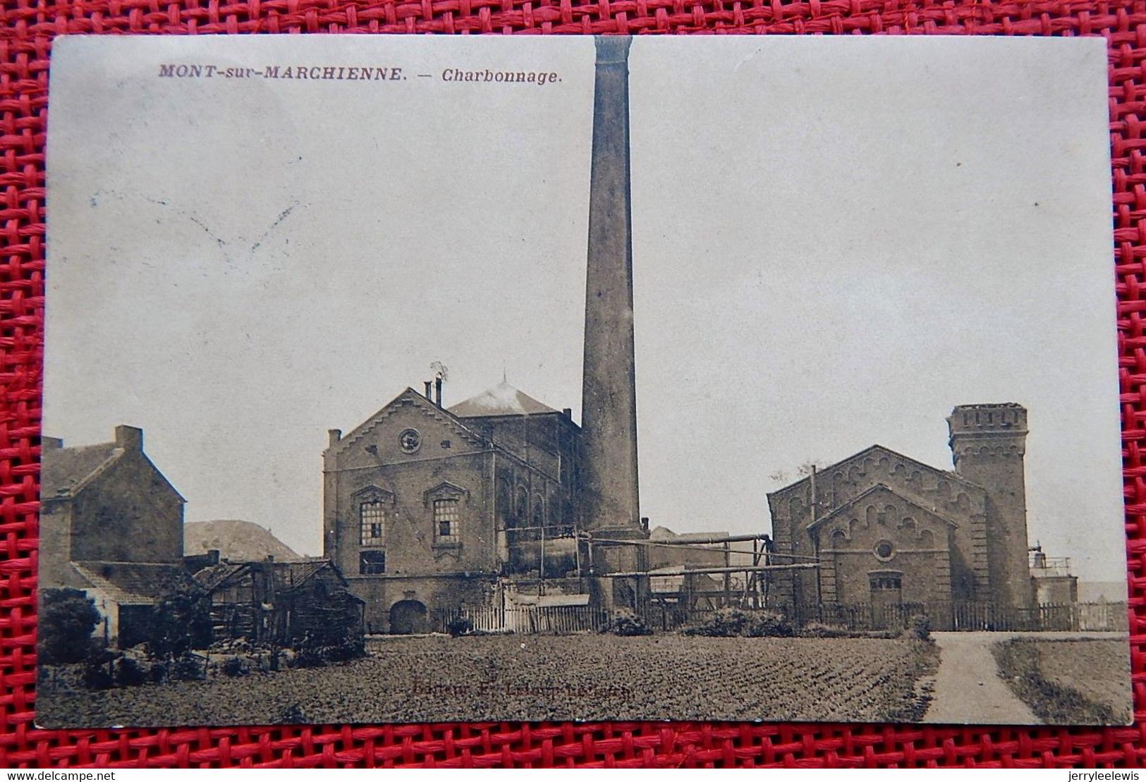 MONT-sur-MARCHIENNE  -  Charbonnage - Charleroi