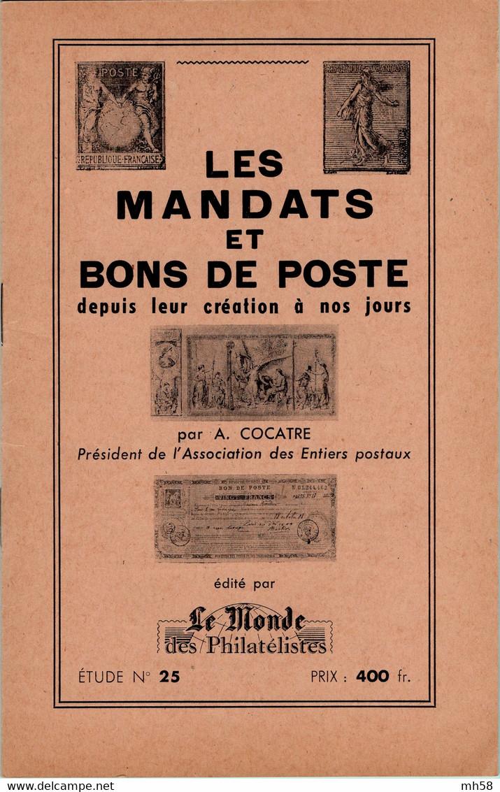 Alexandre COCATRE 1958 - Les Mandats Et Bons De Poste Depuis Leur Création à Nos Jours - Postal Stationery