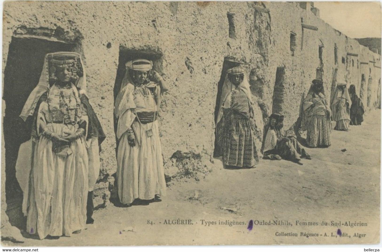 ALGERIE Scènes Et Types Femme Ouled Nahils Femmes Du Sud Algérien - Femmes