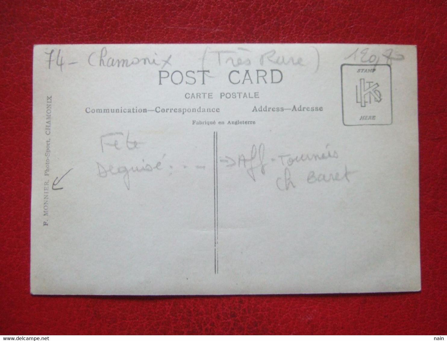 """74 - CHAMONIX - CARTE PHOTO : F. Monnier - FETE COSTUMES...PUB : CH NARRET- VOIR LES SCANS -----  """" TRES RARE """"  ------- - Chamonix-Mont-Blanc"""