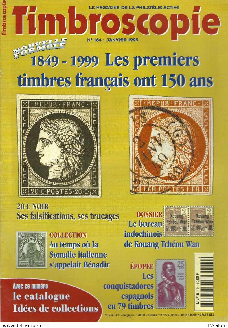 TIMBROSCOPIE  N° 164 + SOMMAIRE - Francesi (dal 1941))