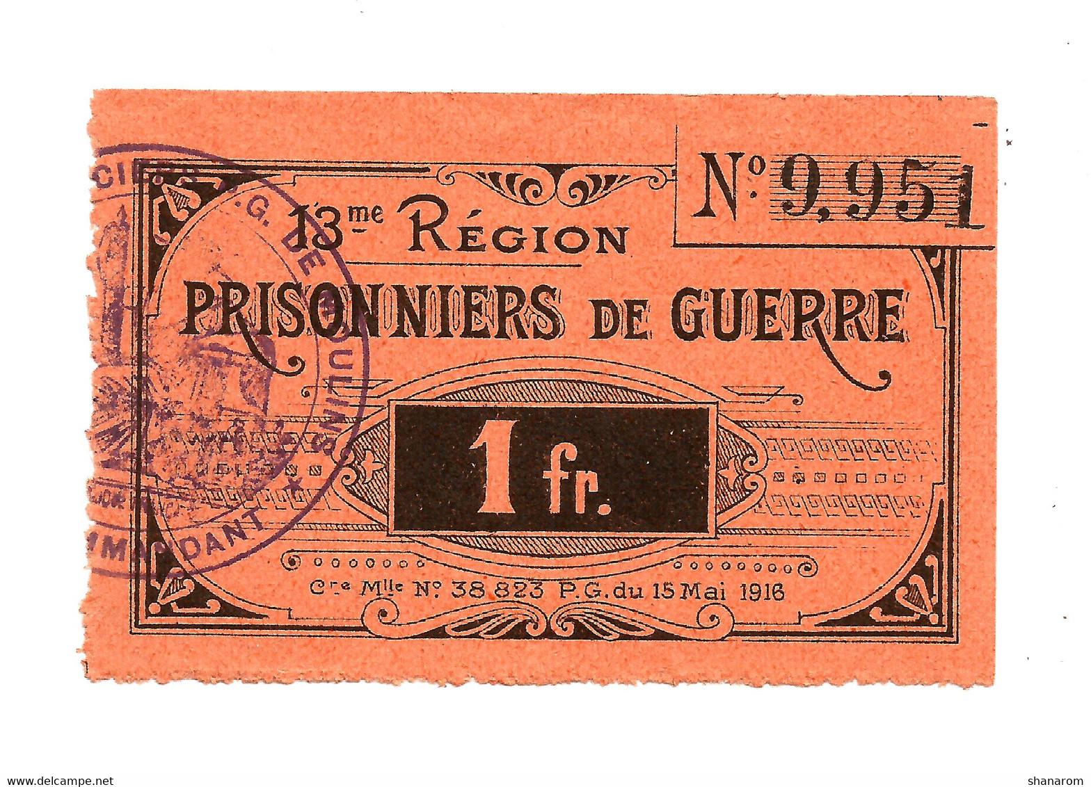 1914- 1918 // P.O.W. // Bon De Prisonnier De Guerre // MOULIN // 13ème REGION // 1 Franc - Bons & Nécessité