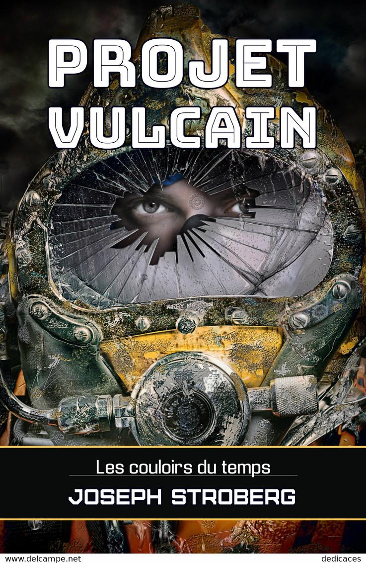Projet Vulcain, Par Joseph Stroberg - Autres