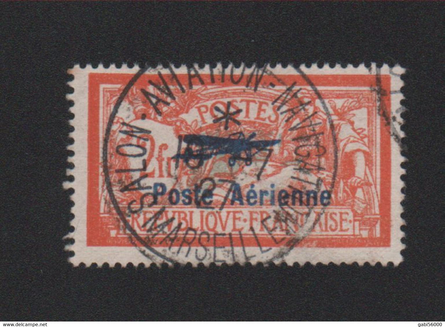 Faux Timbre De France Poste Aérienne N° 1, 2 F Merson Oblitéré Du Salon - 1927-1959 Gebraucht