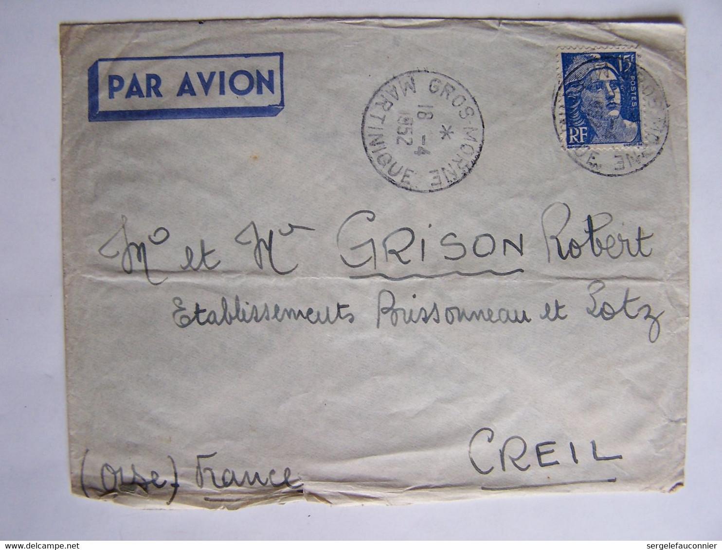 FRANCE 18-4-1952 MARTINIQUE Vers CREIL (OISE) CACHET GROS-MORNE - Usati