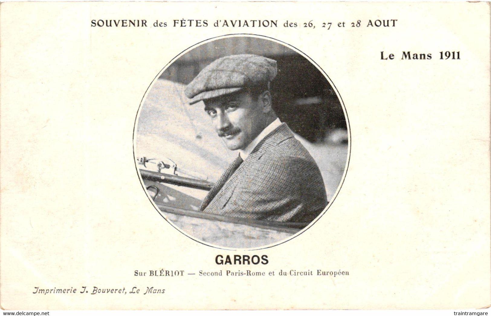 Aviation - Souvenir Des Fêtes Le Mans 1911 - Garros Sur Blériot - Second Paris-rome Et Du Circuit Européen - Piloten