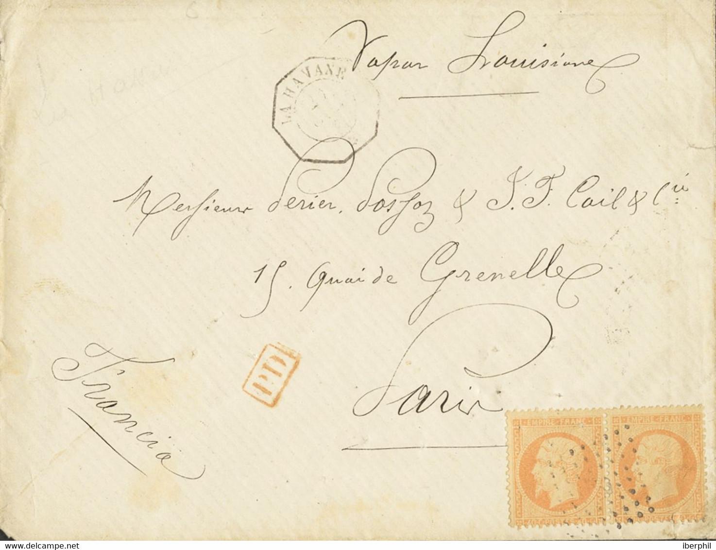 Sobre . 1868. 40 Cts Naranja De Francia, Dos Sellos. LA HABANA A PARIS (FRANCIA). En El Frente Fechador Octogonal LA HAV - Unclassified