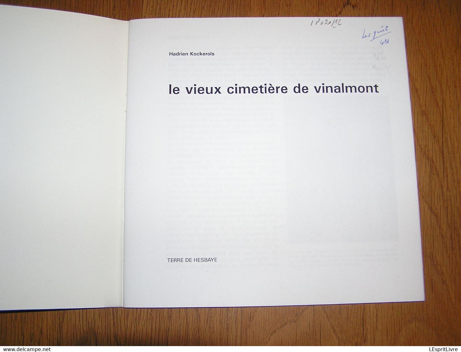 LE VIEUX CIMETIERE DE VINALMONT Régionalisme Liège Wanze Hesbaye Monuments Croix Funéraires Sépultures Eglise - Belgien