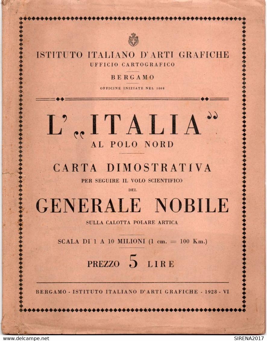 L'ITALIA AL POLO NORD - CARTA DIMOSTRATIVA Per Seguire Il Volo Scientivico - BERGAMO 1928 - Zu Identifizieren