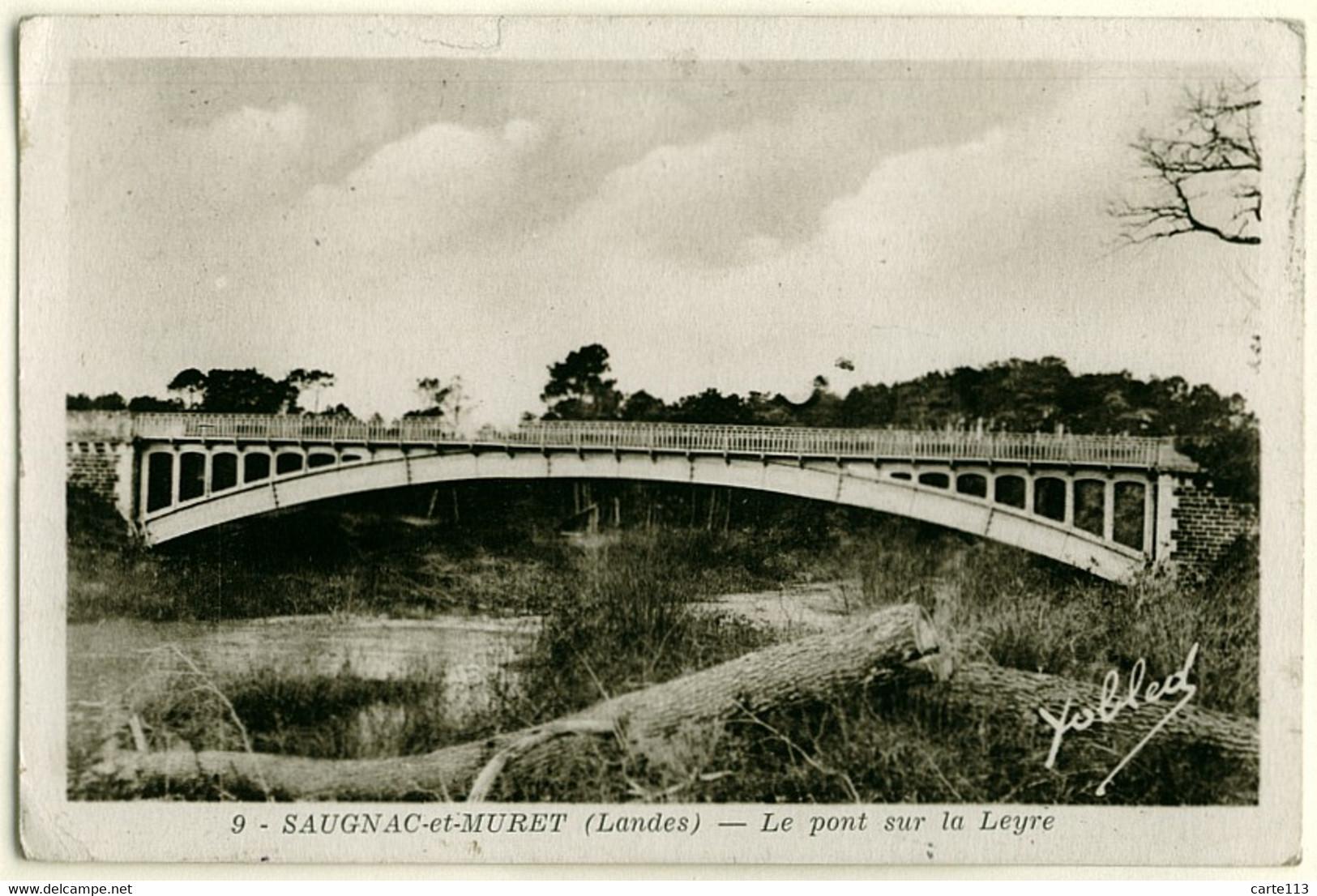 40 - B17134CPSM - SAUGNAC ET MURET - Le Pont Sur La Leyre - Bon état - LANDES - Non Classificati