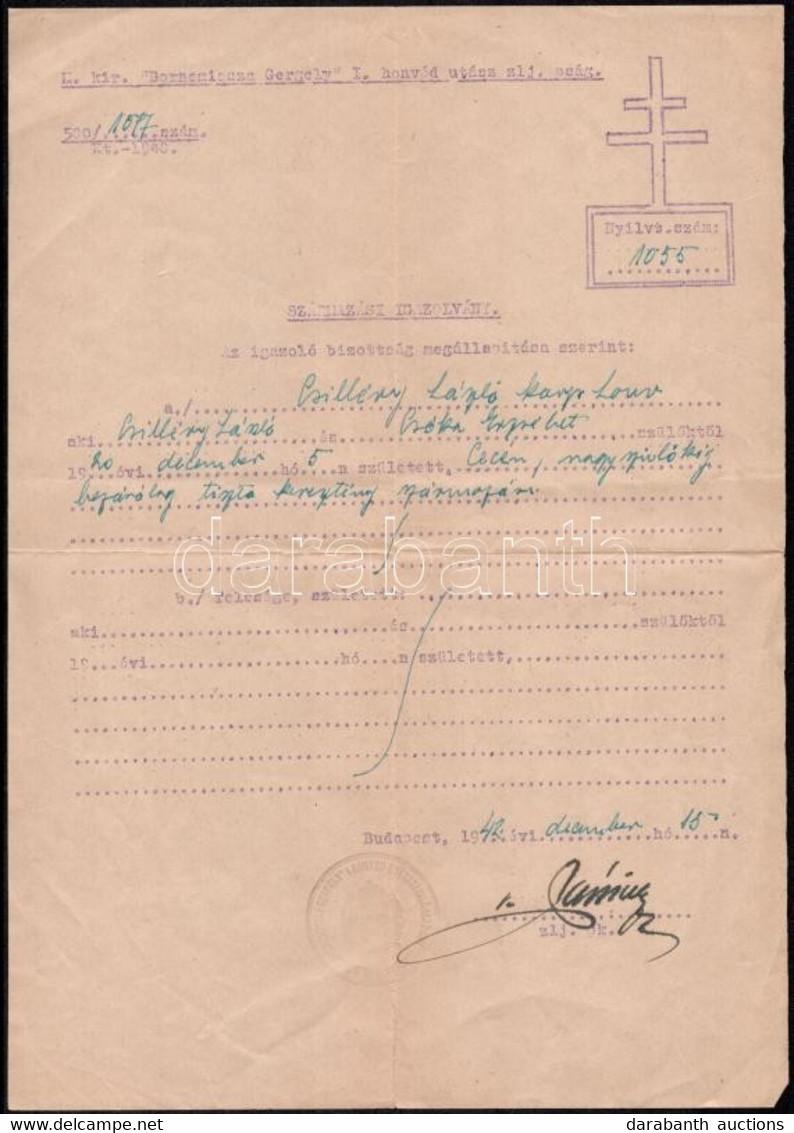 """1940 M. Kir. """"Bornemissza Gergely"""" I. Honvéd Utász Zászlóalj Karpaszományos Honvédjának Származási Igazolványa, Aláíráss - Unclassified"""
