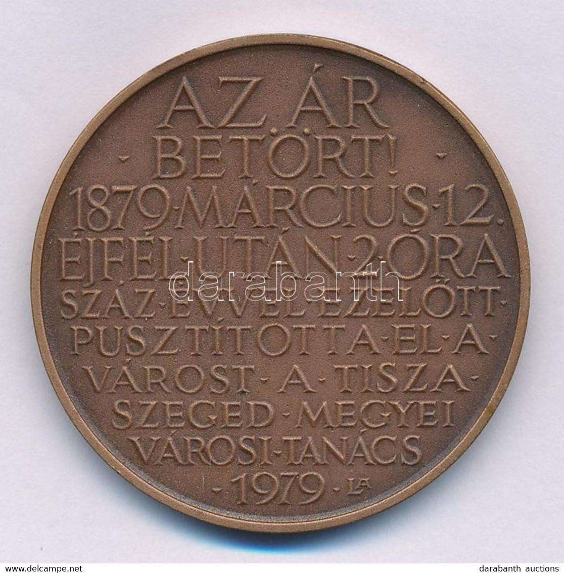 """Lapis András (1942-) 1979. """"Az ár Betört! 1879 Március 12 éjfél Után 2 óra - Száz évvel Ezelőtt Pusztította El A Várost  - Non Classificati"""