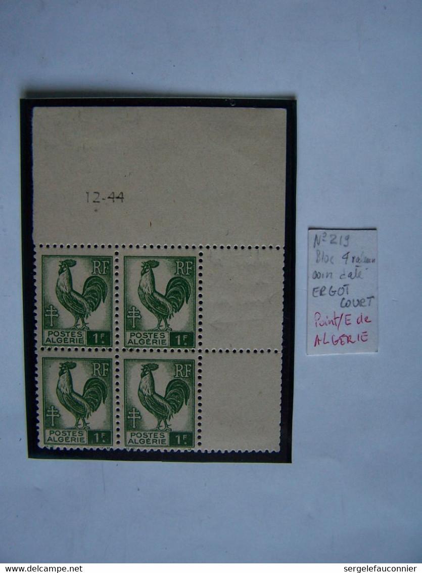 FRANCE ALGERIE FRANCAISE 1944 BLOC NEUF 4 X COQ, COIN DATE VARIETE ERGOT COURT TIMBRES EN HAUT A DROITE - 1944 Gallo E Marianna Di Algeri