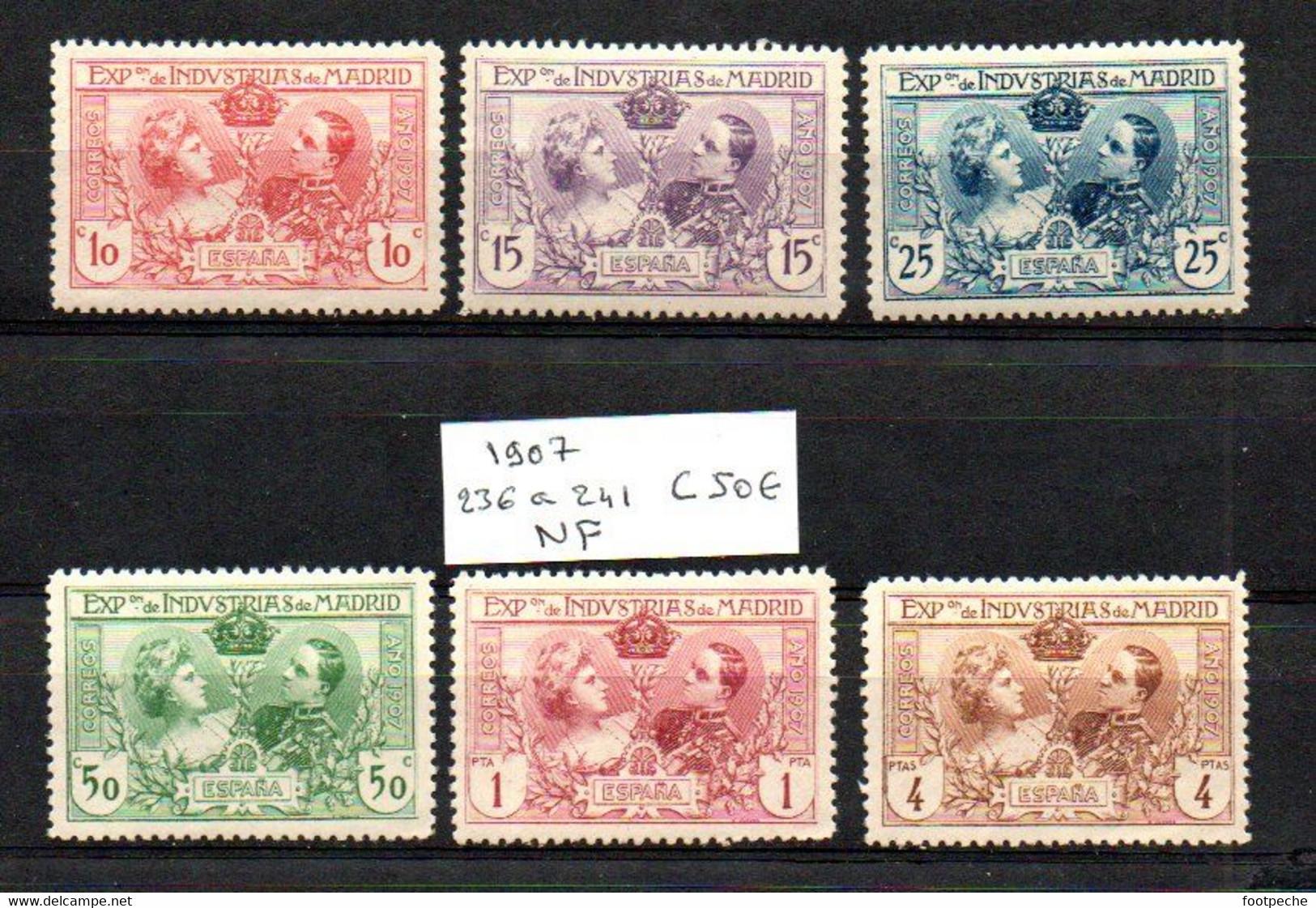 ESPAGNE 236 / 241 1907 COTE 50 €  Lot N° 179 - Unused Stamps