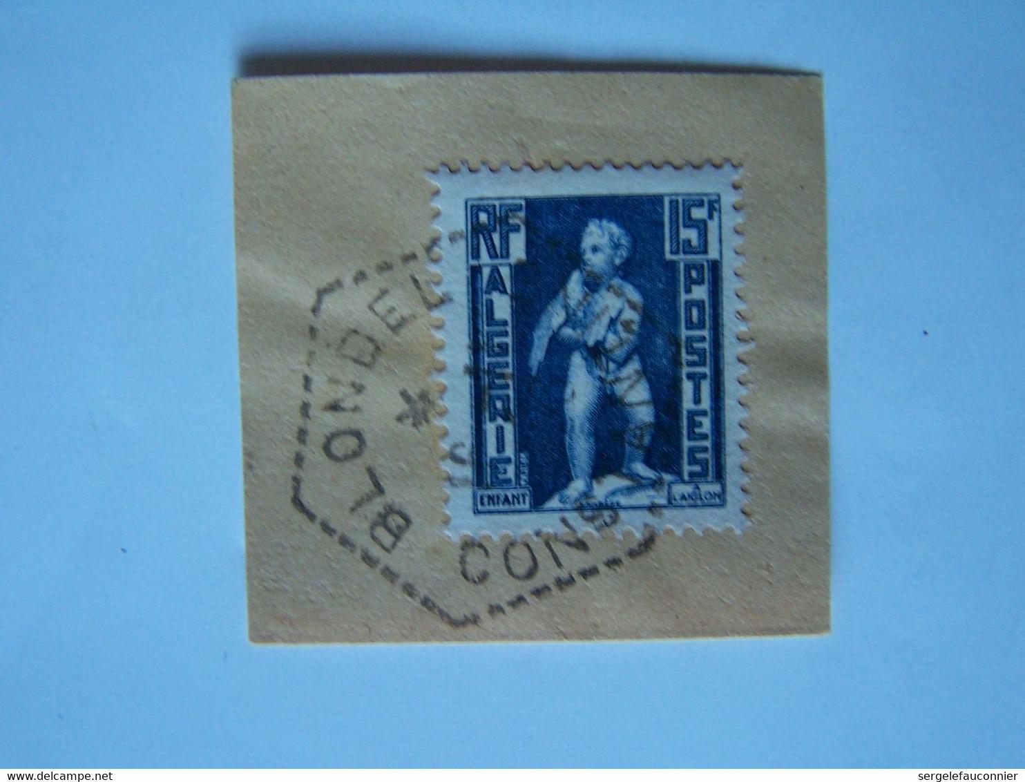 ALGERIE L'ENFANT A L'AIGLON Avec CACHET BLONDEL ( Devenu AÎN SOLTANE à L'indépendance) CONSTANTINE - 1921-1960: Periodo Moderno