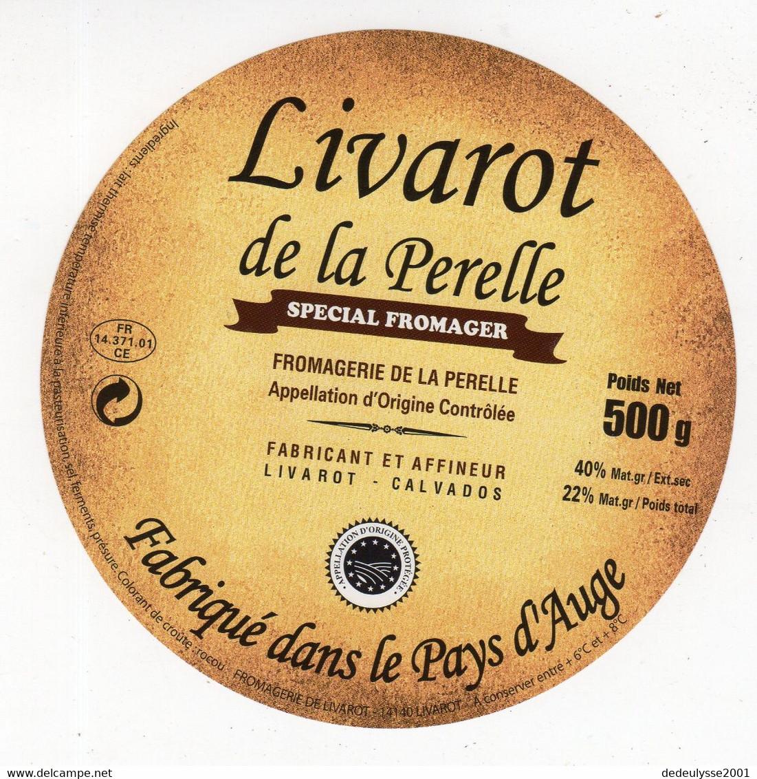 Mar21   L 035 A  étiquette   Livarot    De La Perelle  500 G - Formaggio