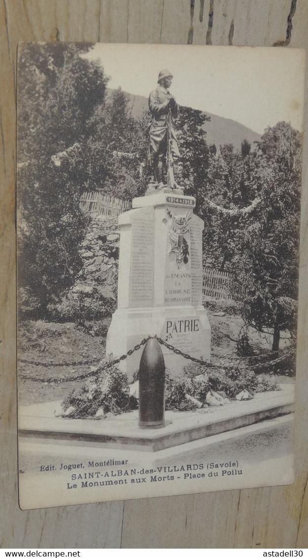 SAINT ALBAN DES VILLARDS : Le Monument Aux Morts, Place Du Poilu  ................ 201101a-2550 - Otros Municipios
