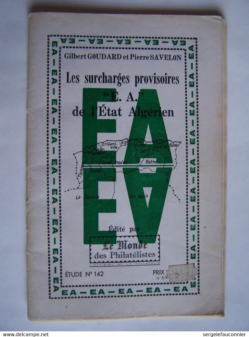 """ALGERIE  LES SURCHARGES PROVISOIRES """"E. A."""" DE L'ETAT ALGERIEN - Algeria (1962-...)"""