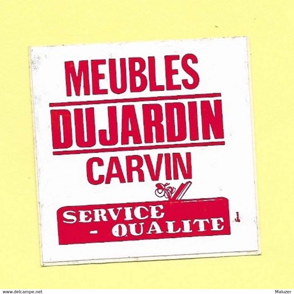 AUTOCOLLANT - STICKER MEUBLES DUJARDIN CARVIN - SERVICE QUALITÉ - Stickers