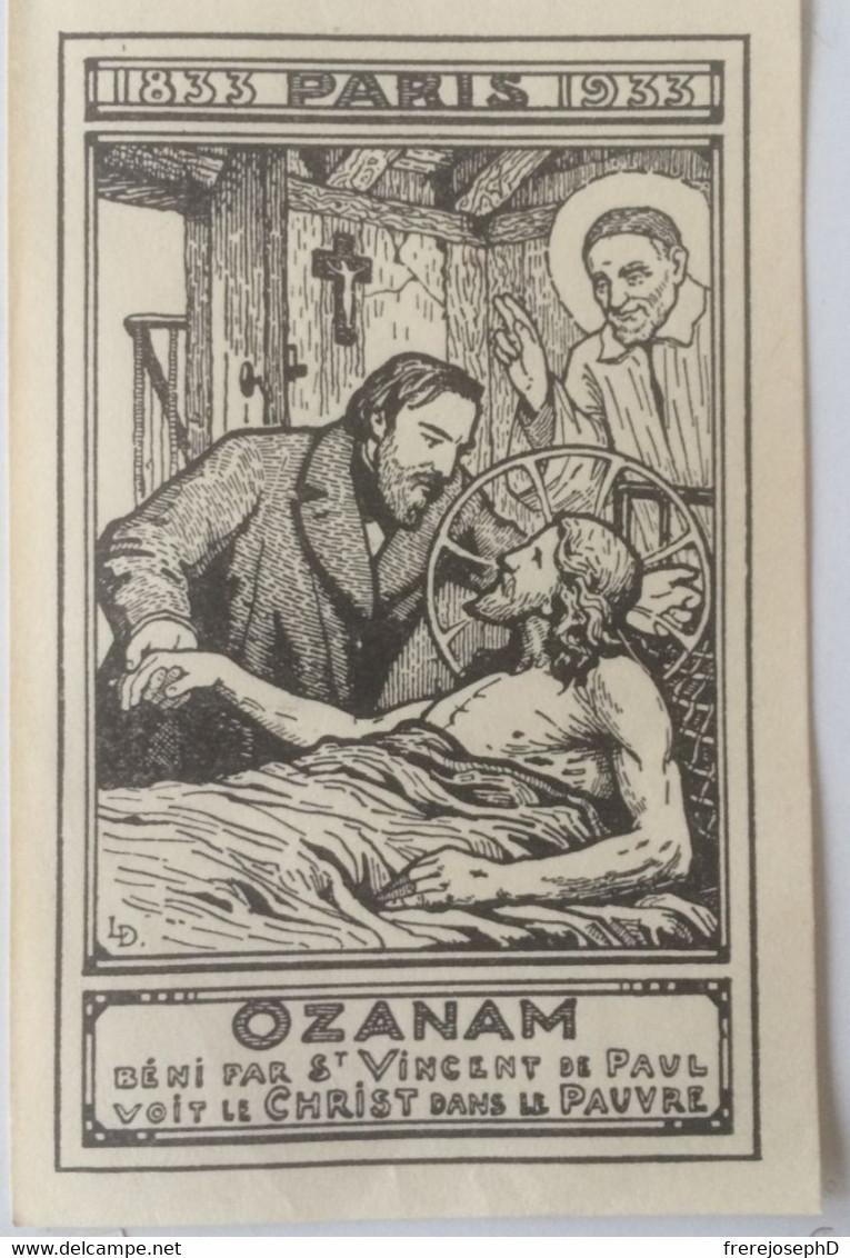 Frédéric Ozanam Béni Par St Vincent De Paul Voit Le Christ Dans Le Pauvre. 1833-1933. 11.5 X 7.5 Cm - Devotion Images