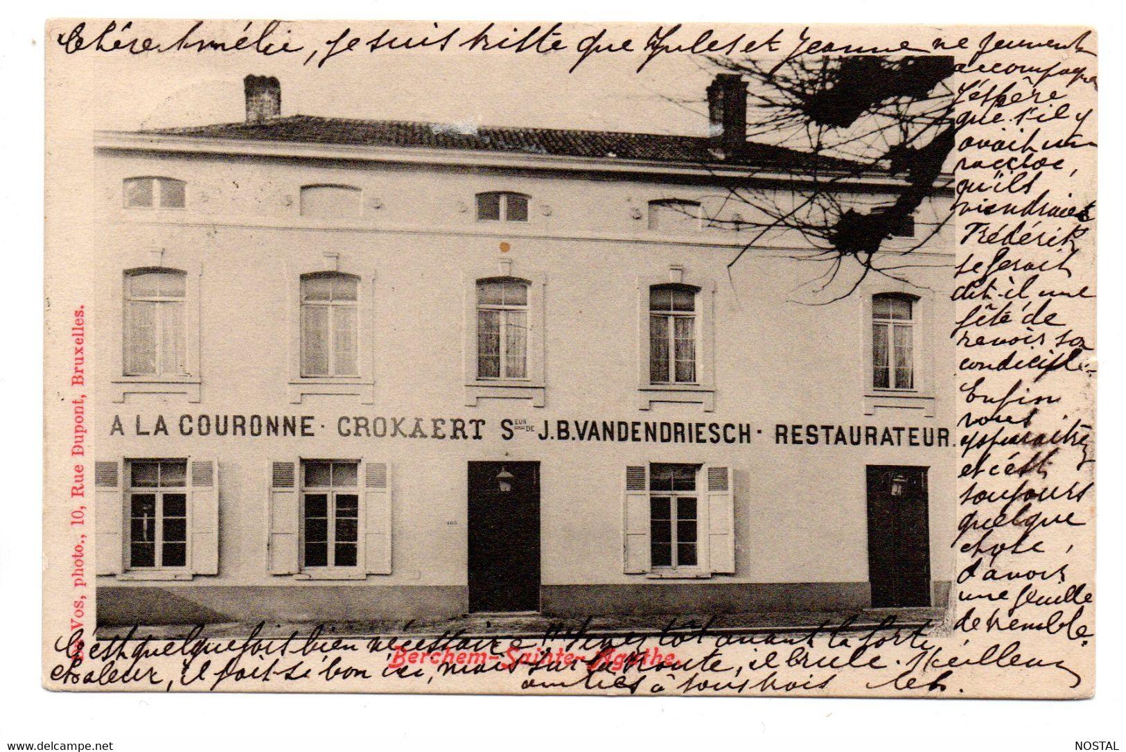 Berchem-sainte-Agathe: A La Couronne - St-Agatha-Berchem - Berchem-Ste-Agathe
