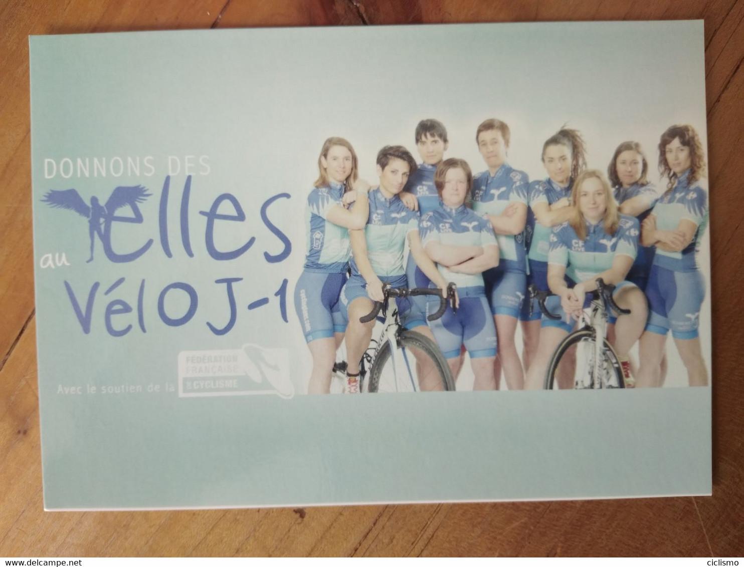 Cyclisme - Carte Publicitaire Fédération Française De Cyclisme : ELLES VELOJ_1 - Cycling