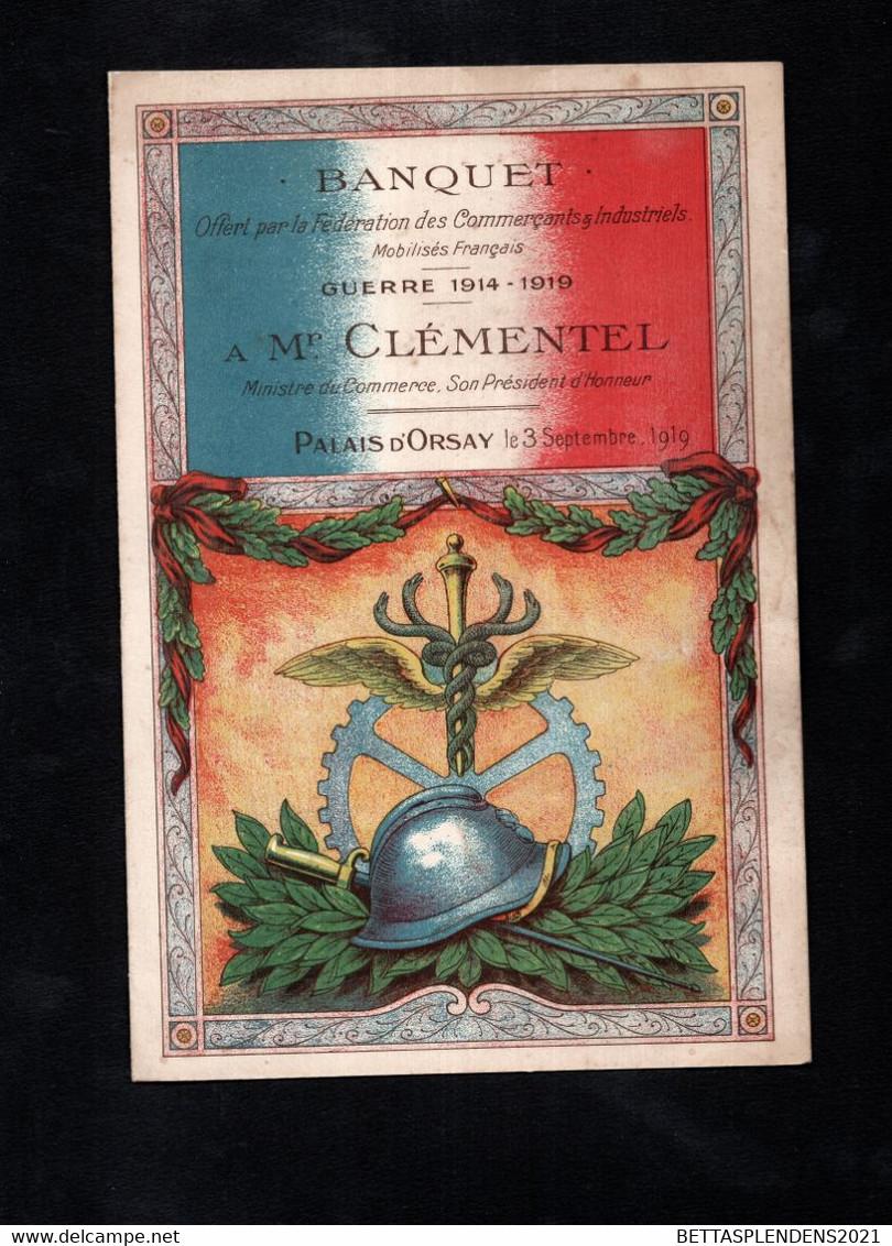 Banquet Offert Par La FCIM - Guerre 1914-1919 à Mr CLEMENTEL - Ministre Du Commerce - PALAIS D'ORSAY 03 Septembre 1919 - Menus