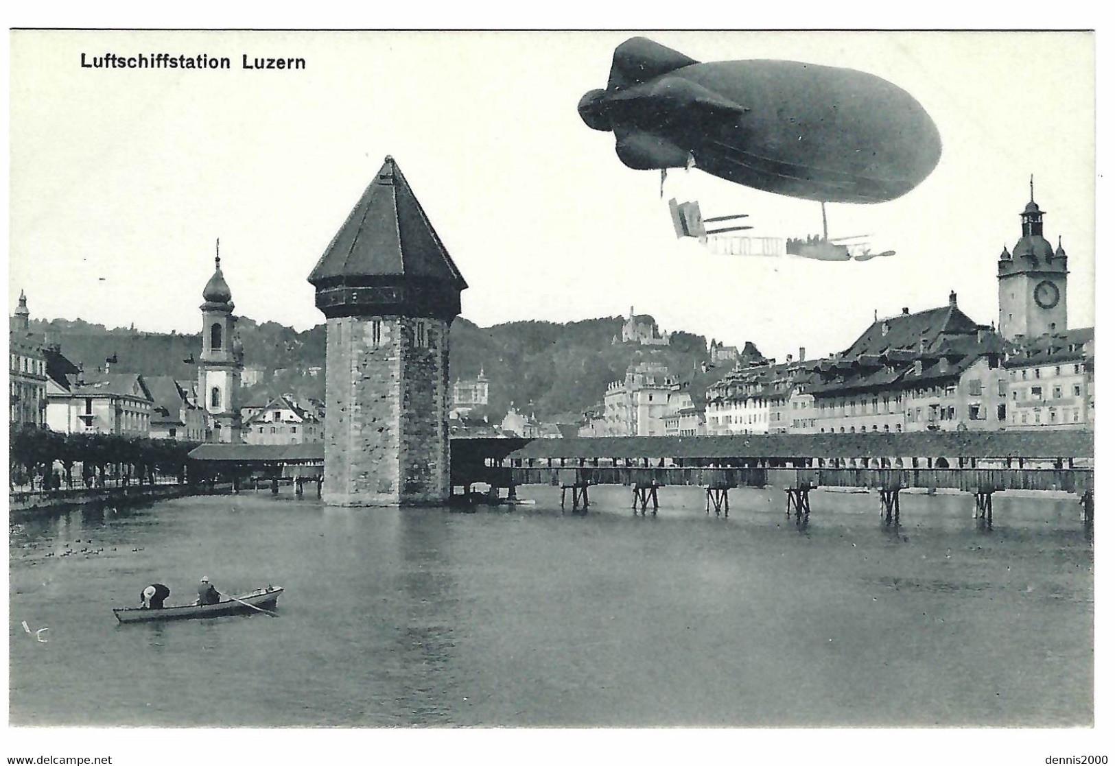 LUZERN - LUCERNE - Luftschiffstation Luzern - Ed. Zimmermann-Straessler, Luzern - LU Lucerne