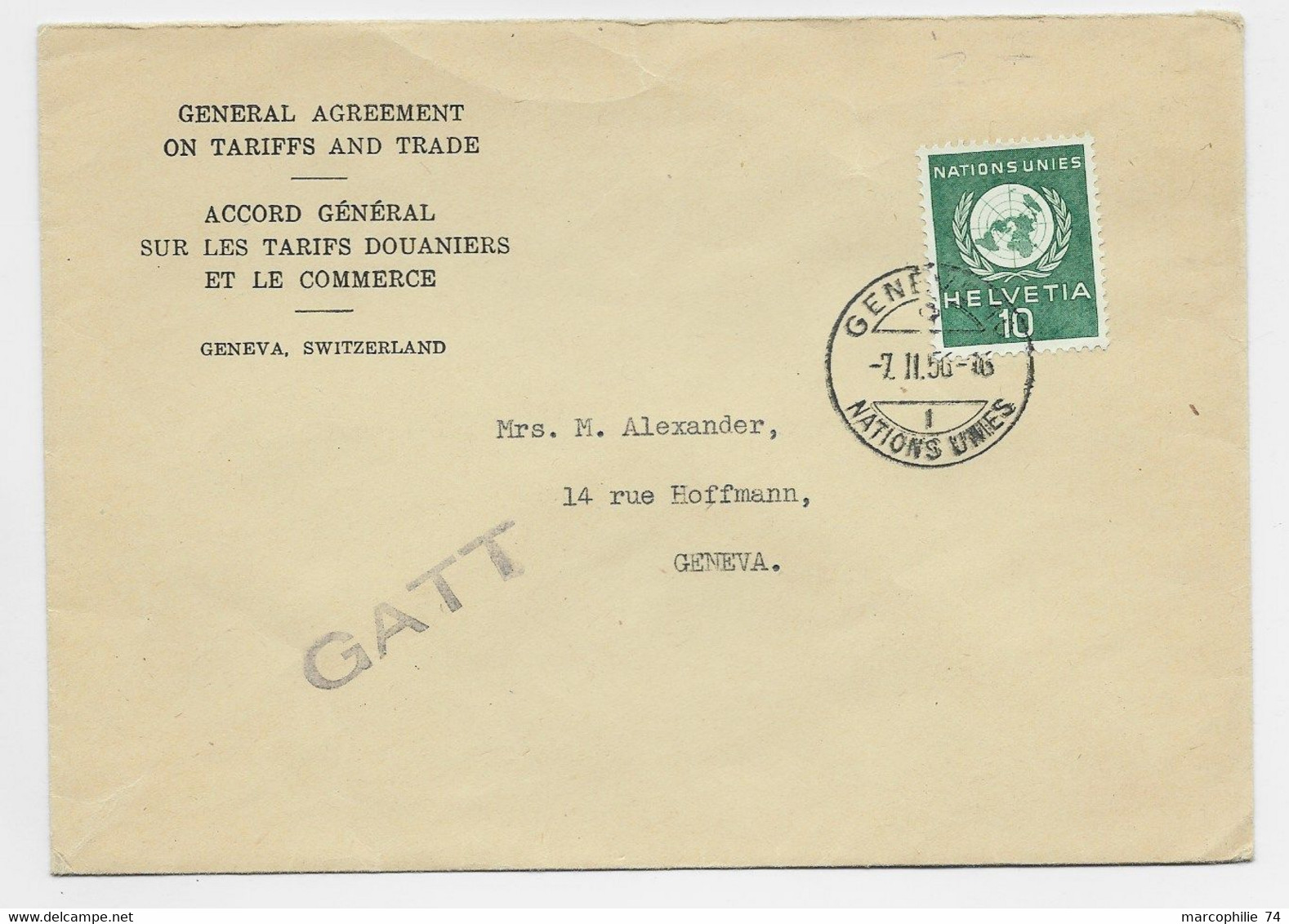 HELVETIA SUISSE 10C NATIONS UNIES LETTRE COVER ENTETE ACCORD TARIF DOUANIERS GENEVE 7.II.1956 NAIONS UNIES + GATT - Covers & Documents