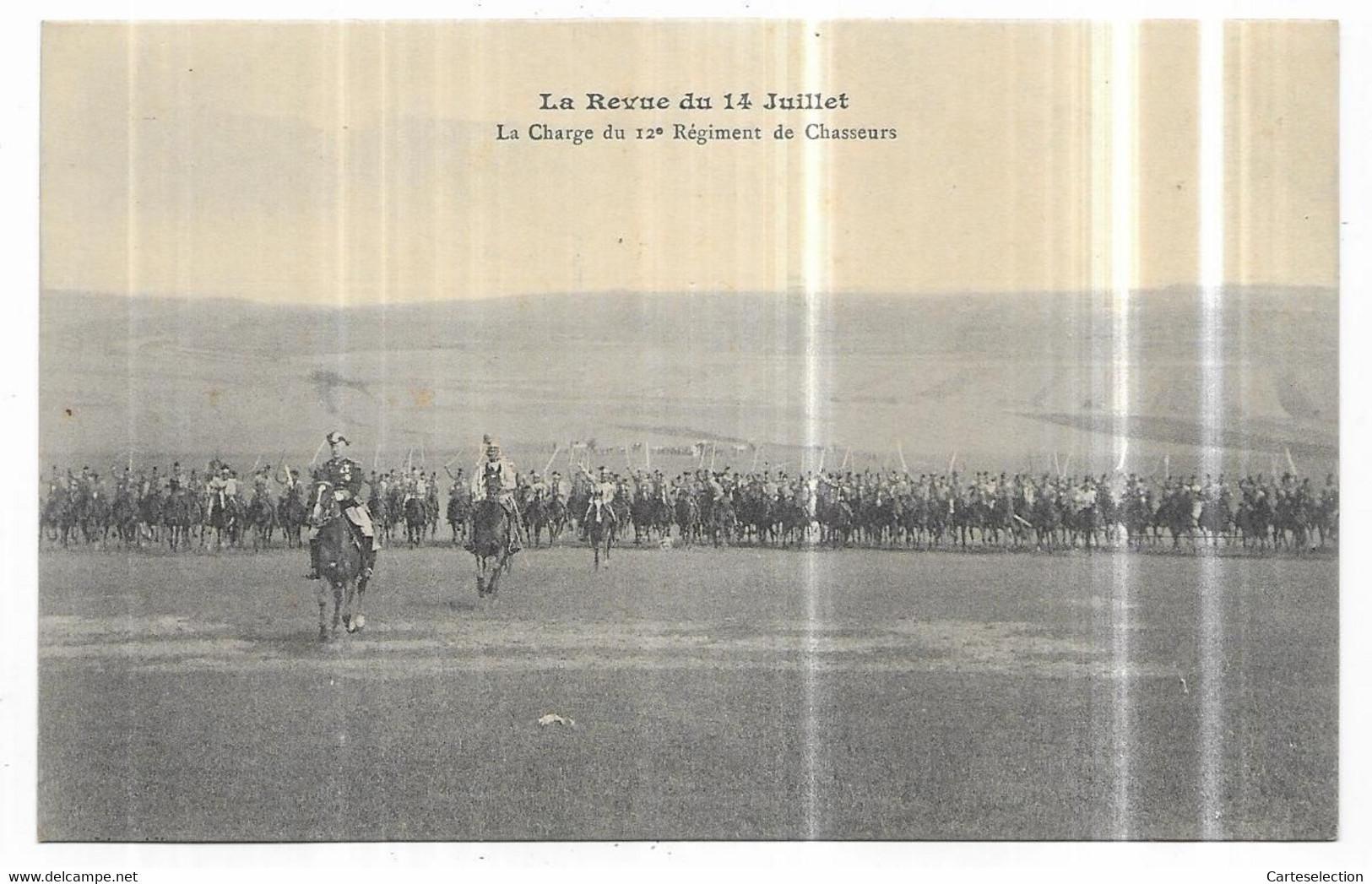 Saint Mihiel La Revue Du 14 Juillet La Charge Du 12° Régiment De Chasseurs - Saint Mihiel