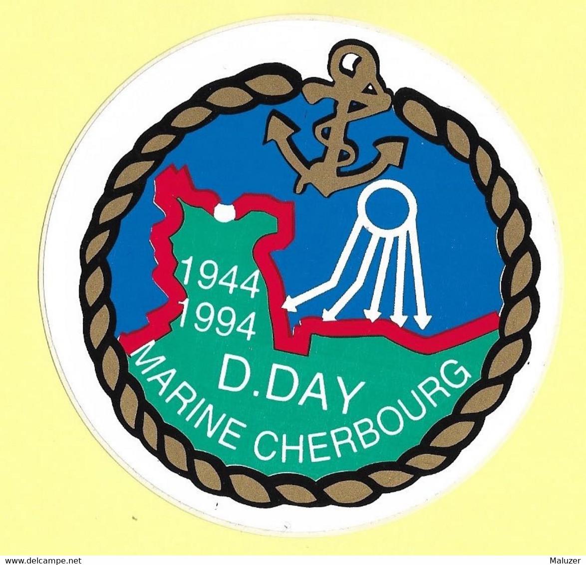 AUTOCOLLANT STICKER - D. DAY MARINE CHERBOURG 1944 1994 50E ANNIVERSAIRE - DÉBARQUEMENT NORMANDIE SECONDE GUERRE MONDIAL - Stickers