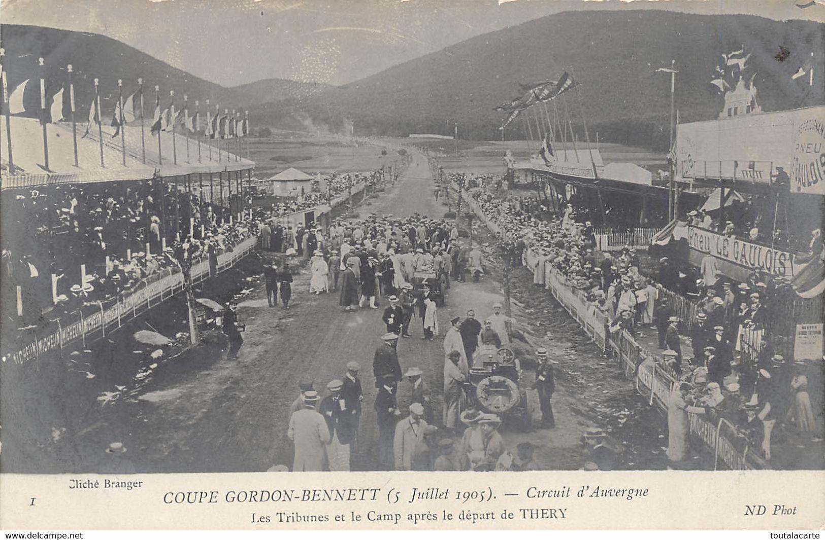 CPA  COUPE GORDON BENNETT CIRCUIT AUVERGNE LES TRIBUNES ET LE CAMP APRES LE DEPART DE THERY 5 Juillet 1905 - Grand Prix / F1