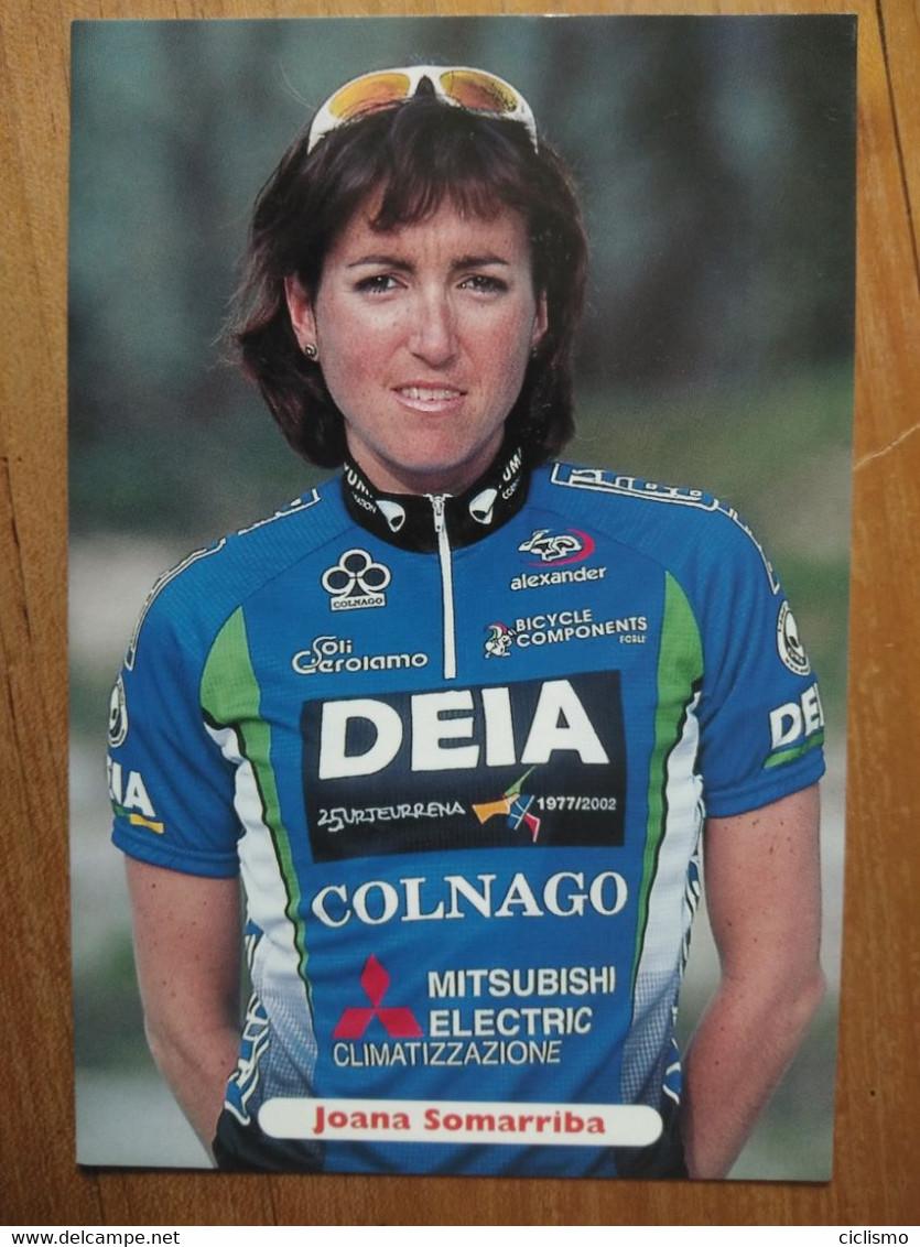 Cyclisme - Carte Publicitaire DEIA COLNAGO 1996 : Joana SOMARRIBA - Cycling